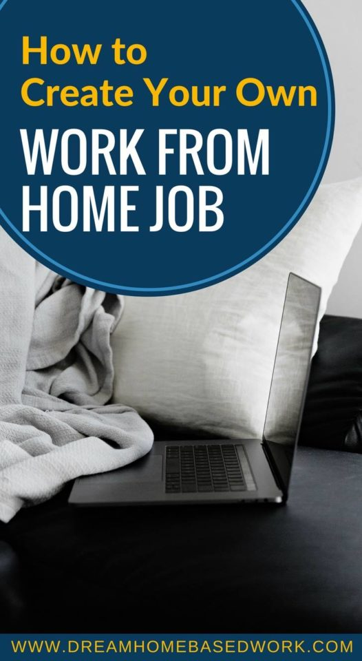 If you're looking for more freedom and flexibility, you may be leaning toward entrepreneurship. The good news is that you can always create your own work from home job. Learn how to get started.