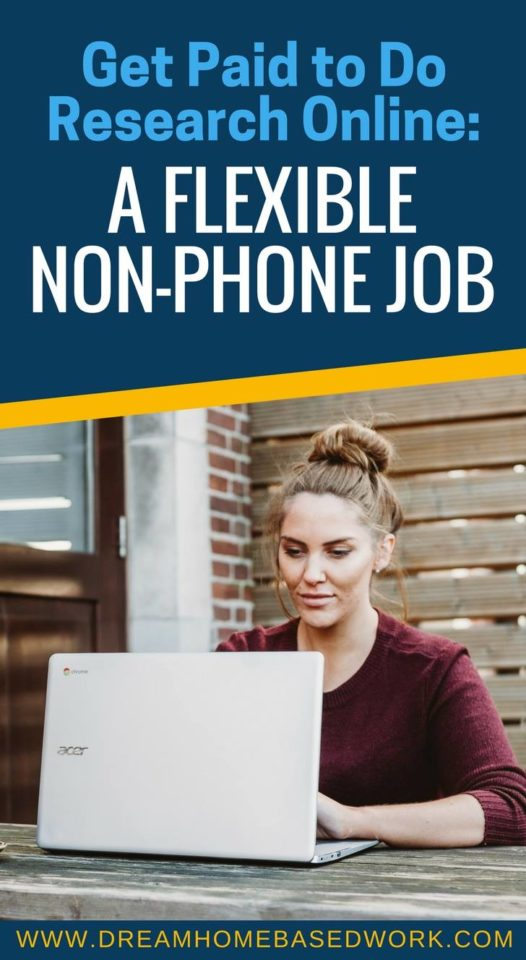Get Paid to do Research Online: A Flexible Non-Phone Job