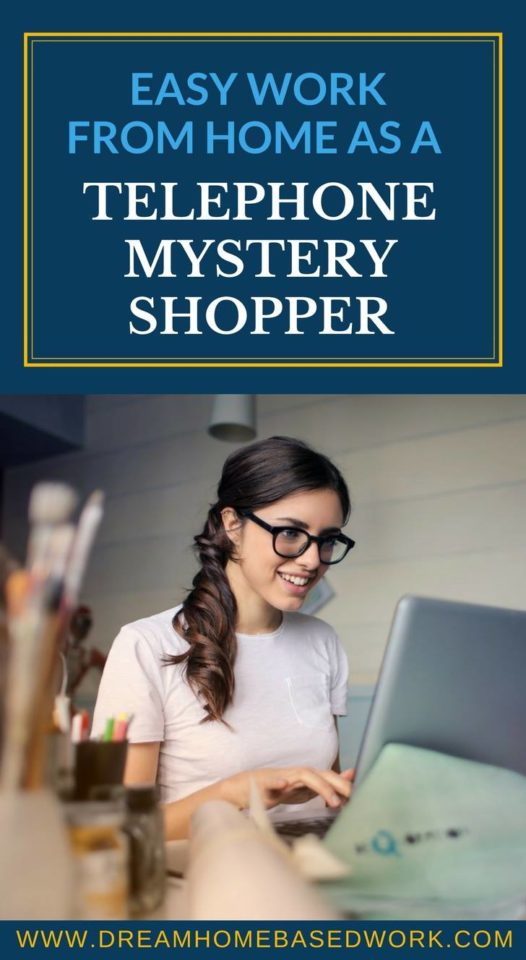 Easy Work from Home As A Telephone Mystery Shopper