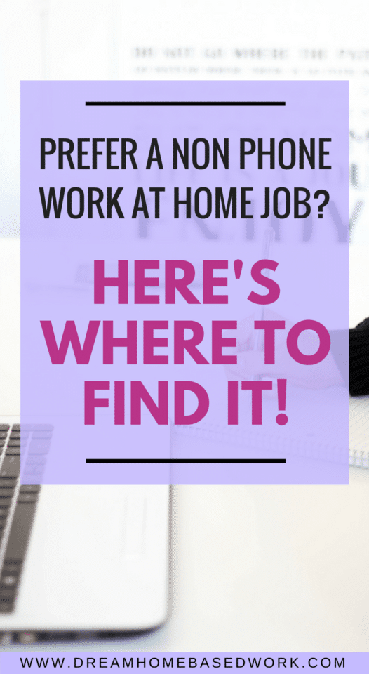 Are you seriously considering a non-phone work at home job? Luckily, there are many other alternatives that you can choose from. Check out this list of 200+ opportunities!