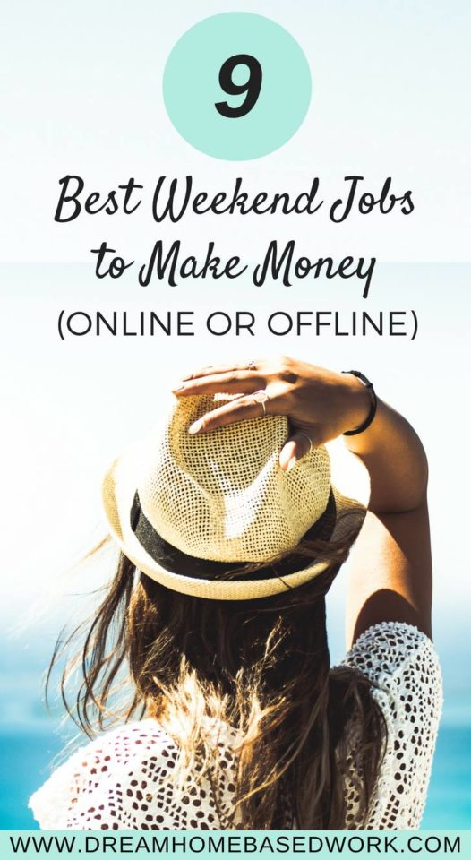 If you're looking to make money while working from home on the weekends, here are 9 best weekend jobs to make money online and offline. #workathomejobs #freelance #jobs