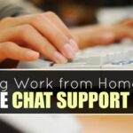 Finding Work from Home as An Online Chat Agent