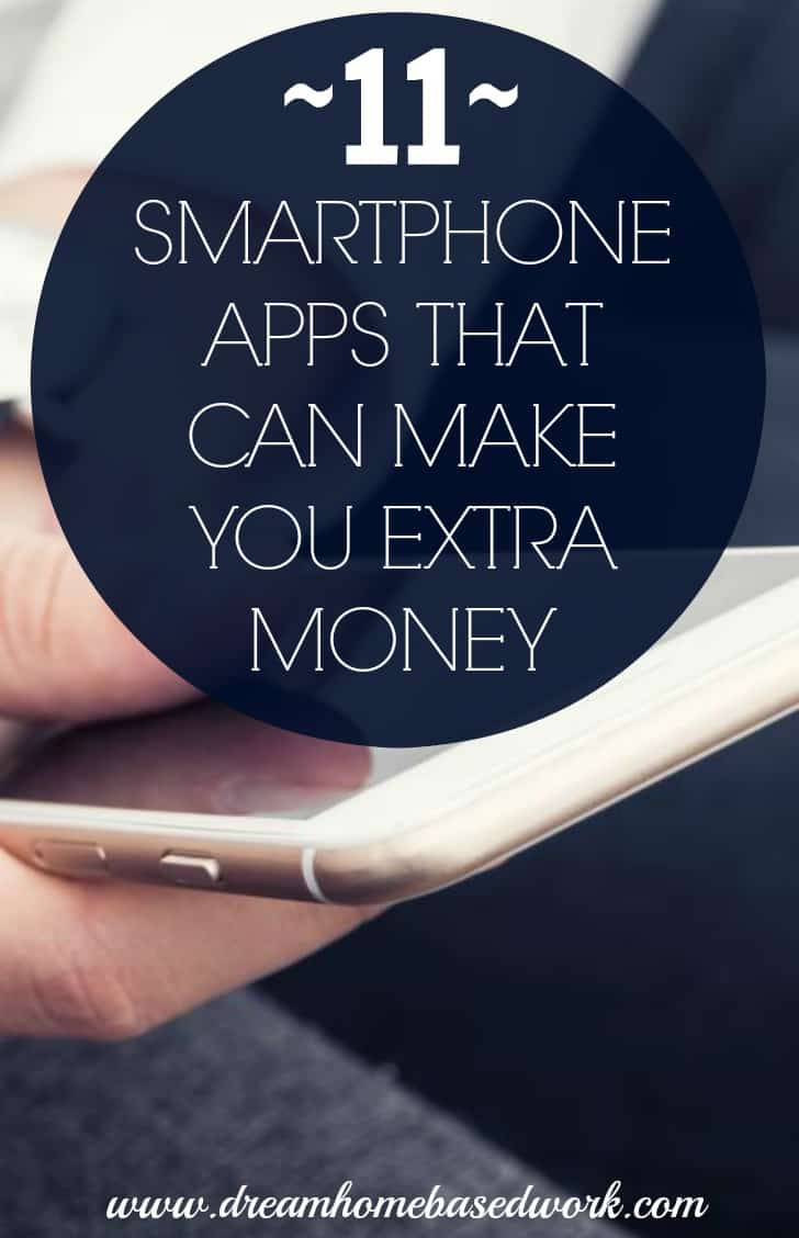 Discover various ways to make money while at home using these 11 awesome smartphone apps