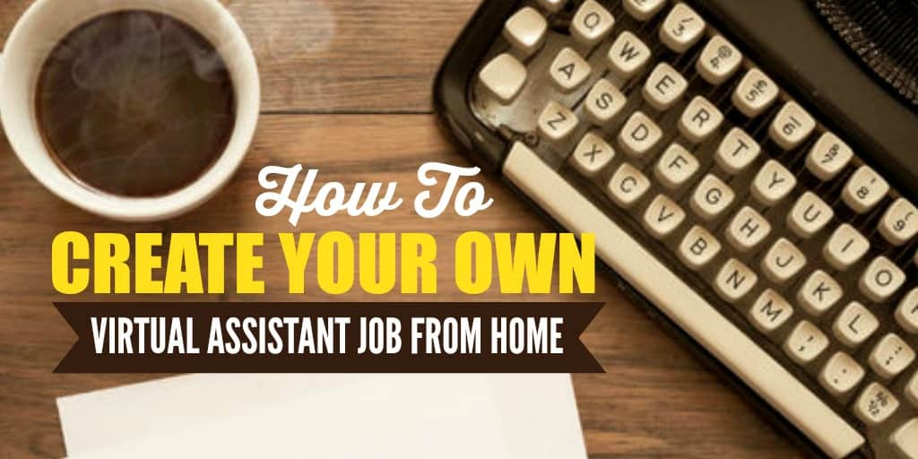 How to create your own virtual assistant job from home for Virtual build your own home