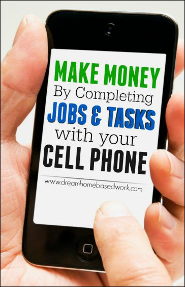 Make Money By Completing Jobs and Tasks With Your Cell Phone