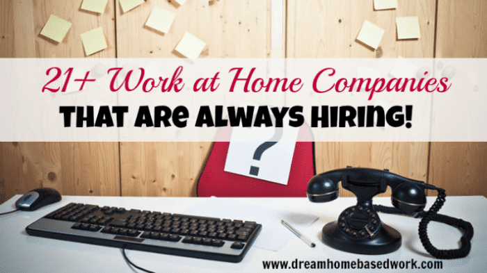 21+ Work at Home Companies That Are Always Hiring