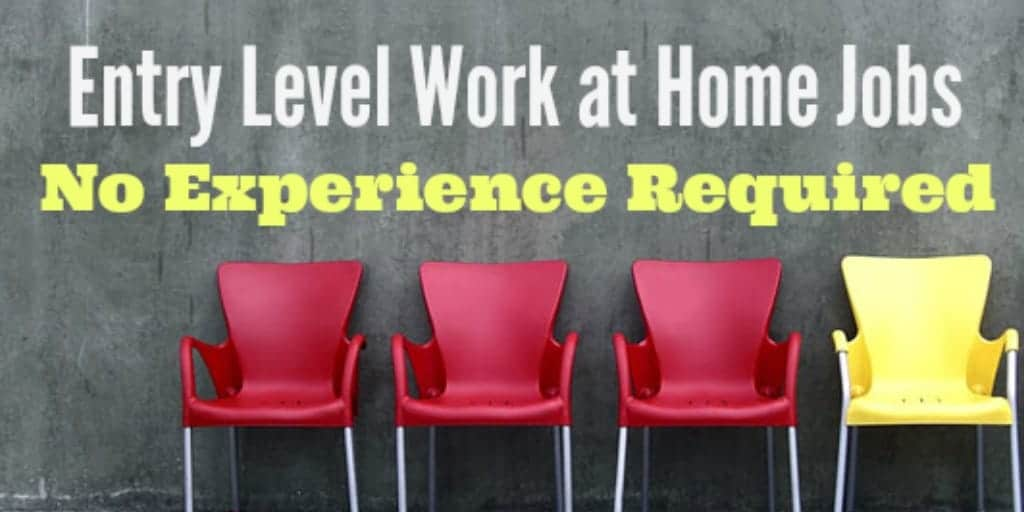how to find online entry level work from home jobs no experience