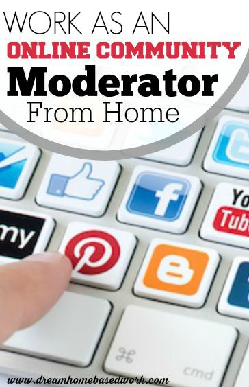 Love Social Media? A community moderator is someone who monitors Facebook posts, comments that are posted on blogs, message boards, websites, chat rooms and the likes.