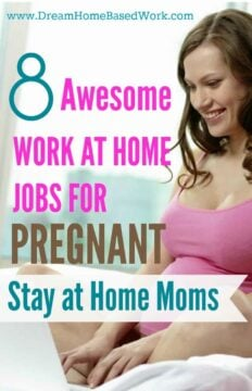 Http Dreamhomebasedwork Com 2015 04 Work At Home Jobs For Pregnant Stay At Home Moms Html