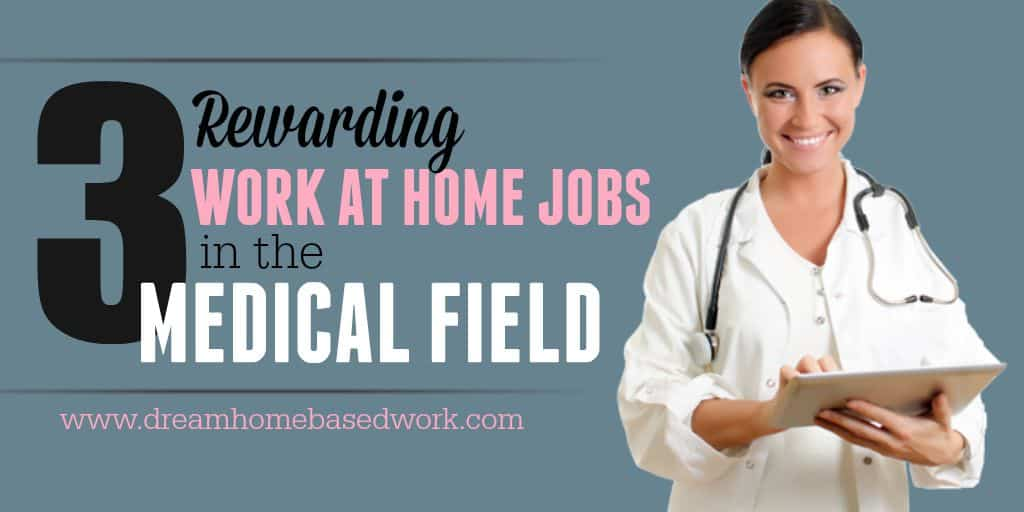 3 rewarding work at home jobs in the medical field, Human Body