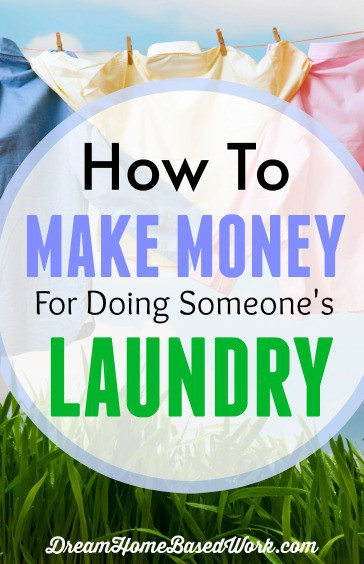 Are you a laundry work superstar and would like to earn extra money helping people keep their clothes clean? Learn how you an use your skills to make money dong someone's laundry.