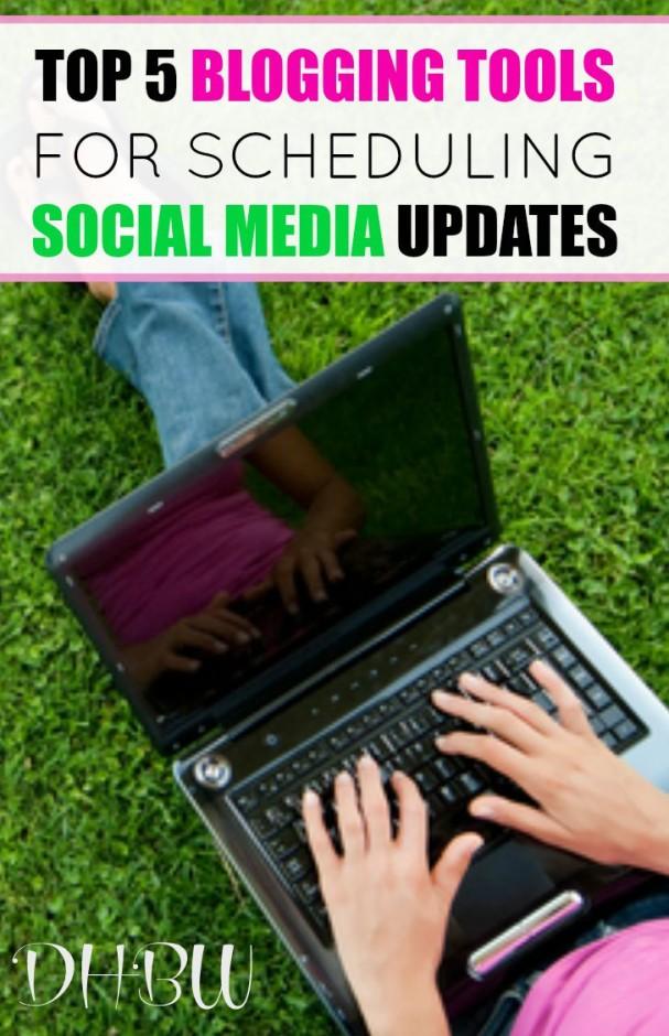 Top 5 Blogging Tools for Scheduling Social Media Updates