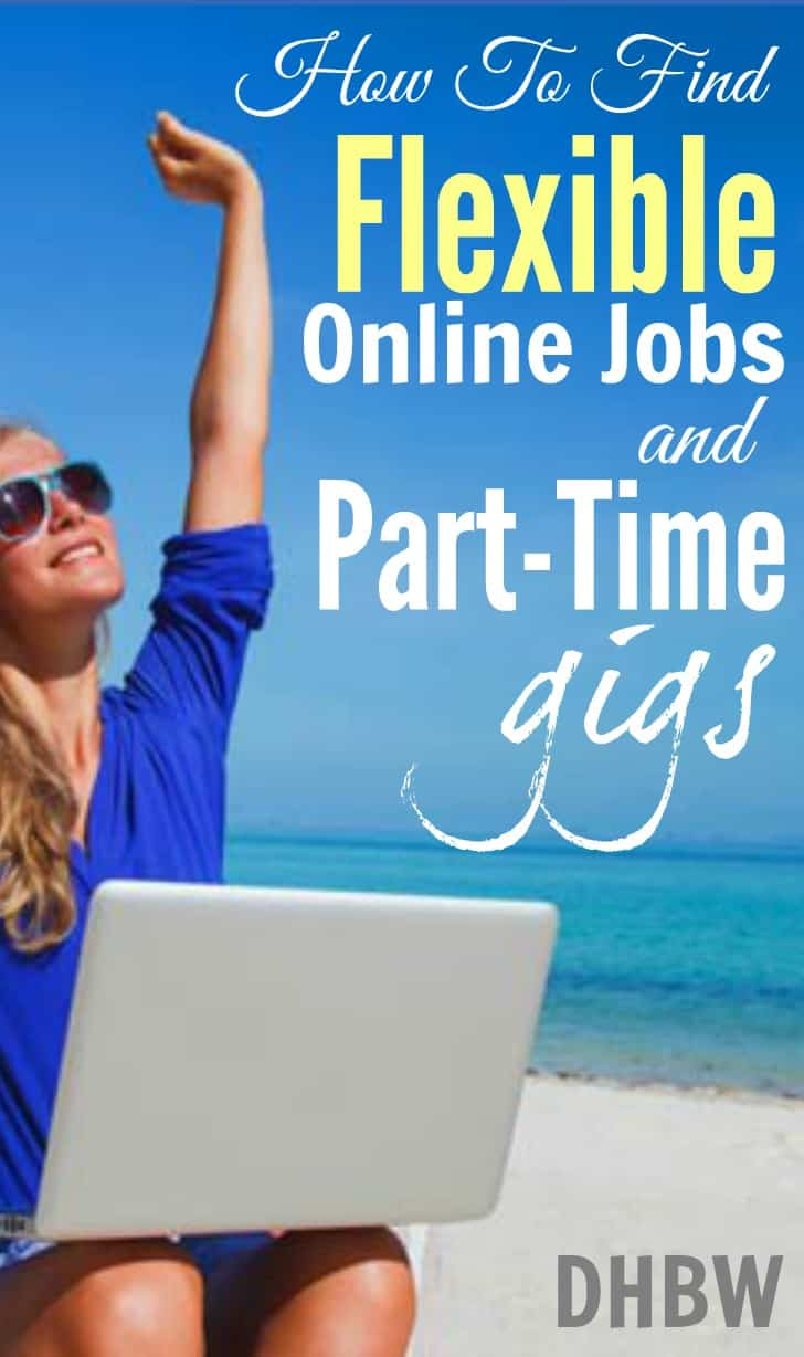 Looking for a flexible job that allows you to work whenever you want? Here's several trustworthy resources that provides online jobs and part time gigs.