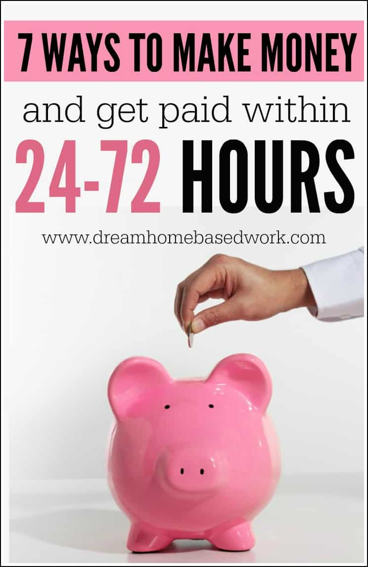 7 ways to make money online and get paid in 24 72 hours discover the most popular 7 ways that you can earn cash from home 7 days