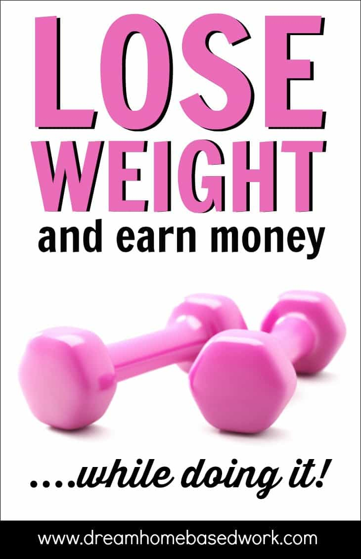 Lose Weight and Earn Extra Mone