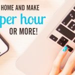 These Work from Home Jobs Pay $15 Per Hour or More!