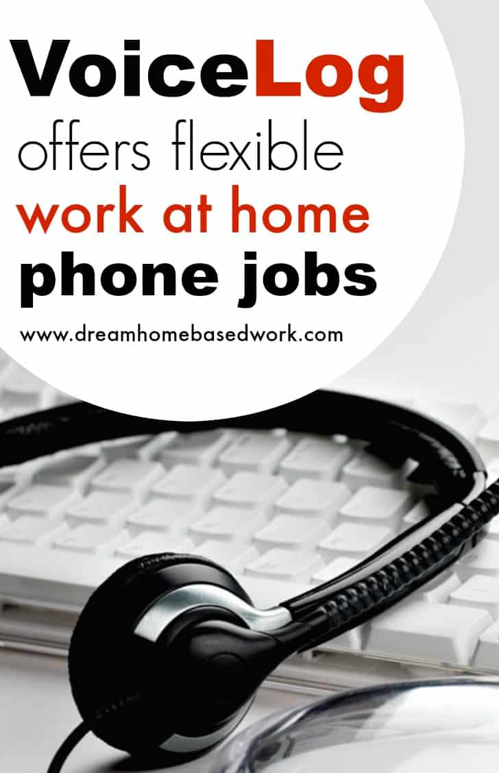If you are looking for a work at home job that allows you to work on your own schedule, then call verification jobs offered by VoiceLog are a great option for you.