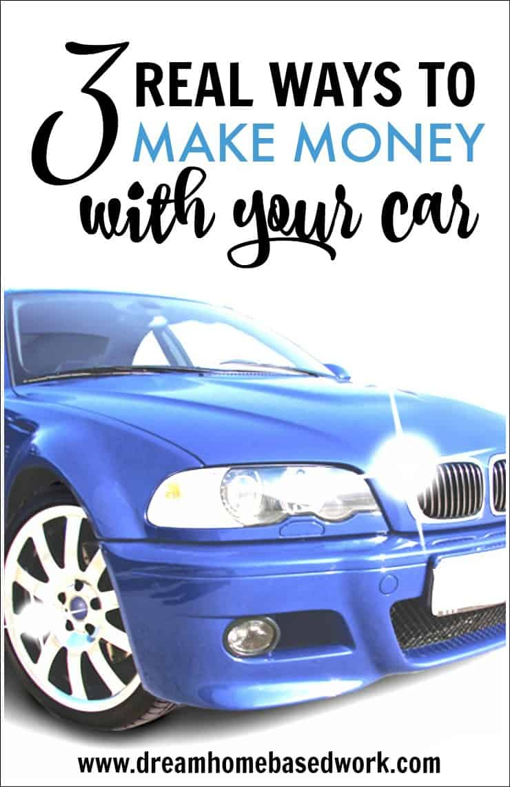 3 real ways to make money with your car. Black Bedroom Furniture Sets. Home Design Ideas