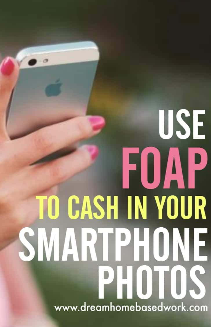 If you love clicking on your iPhone or Android smartphone camera frequently to take pictures of almost everything, then you can turn your fetish for photography into cash.