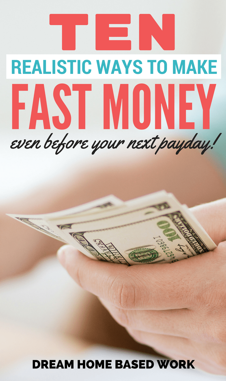 10 Realistic Ways to Make Money Fast