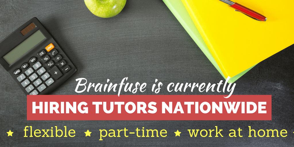 Brainfuse is Hiring Tutors Nationwide
