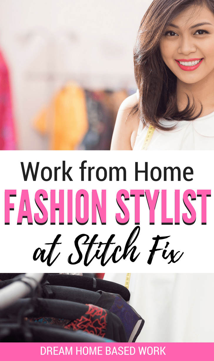 Have a good-eye for fashion designs? If you are seeking a work at home job that offers flexible hours and good pay then a remote Fashion Stylist with Stitch Fix is perfect for you.