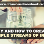 Why and How to Create Multiple Streams of Income