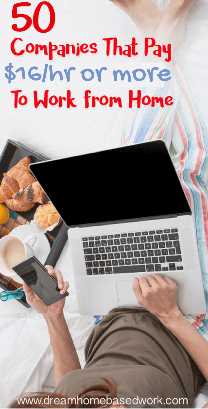 companies that pay hourly or more to work from home big list of 50 companies that pay 16 up to 80 per hour to