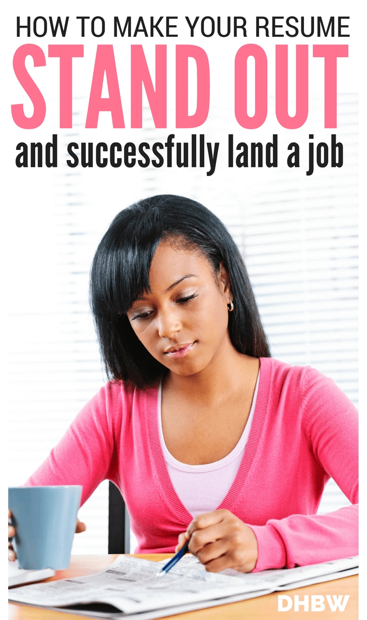 How to Make Your Resume Stand Out and Land the Job - Dream Home Based Work
