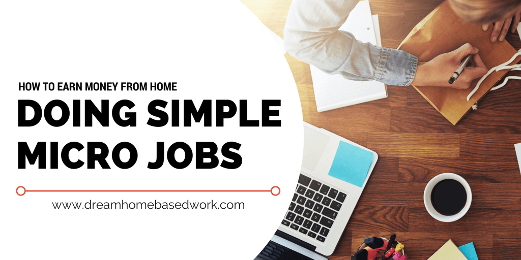 How to Earn Money From Home Doing Micro Jobs