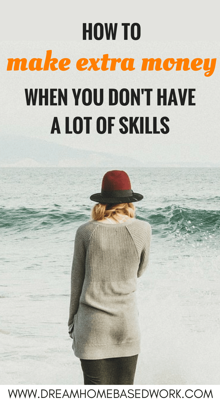 No job skills or experience? Here are a few options if you are looking to make extra money on the side and don't have a ton of marketable skills.