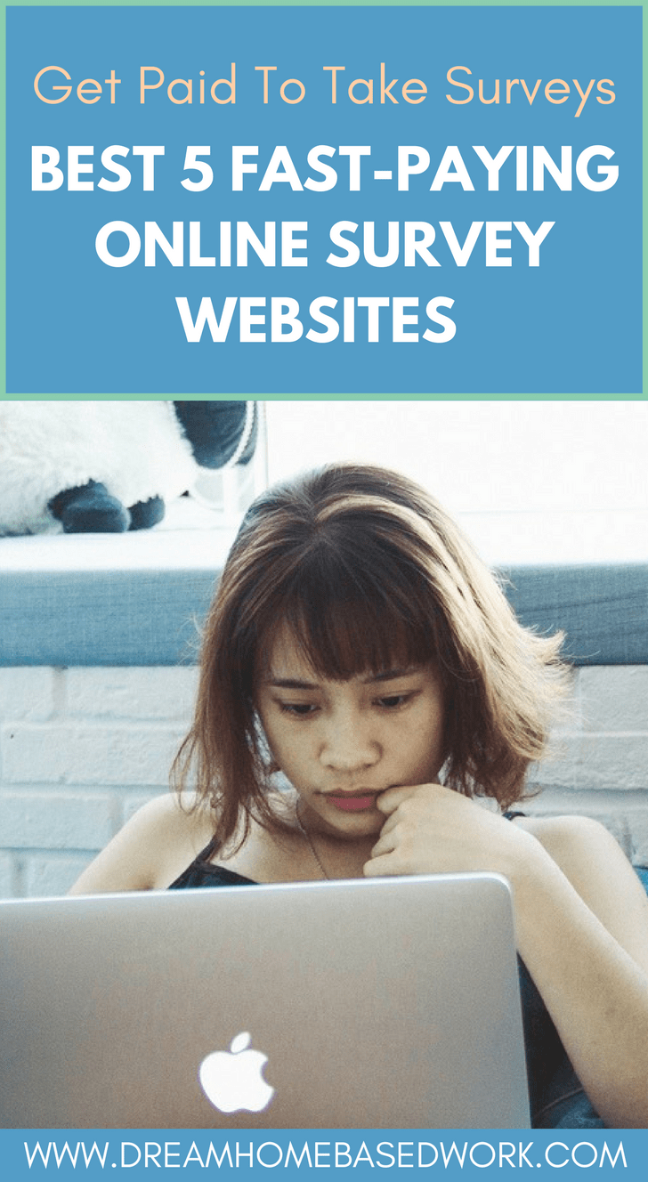 Get Paid To Take Surveys: Best 5 Fast-Paying Online Survey Websites