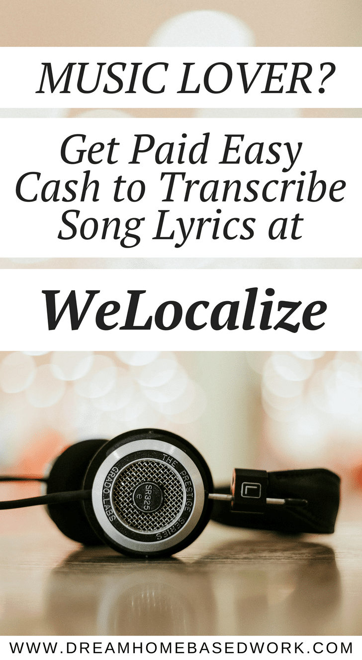 If you do love music and don't mind typing, WeLocalize may be the perfect work from home option to earn some extra income. WeLocalize is a global language service provider presently working on transcribing over fifty thousands of songs.