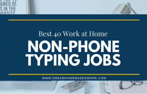 40 Best Non Phone Work at Home Typing Jobs