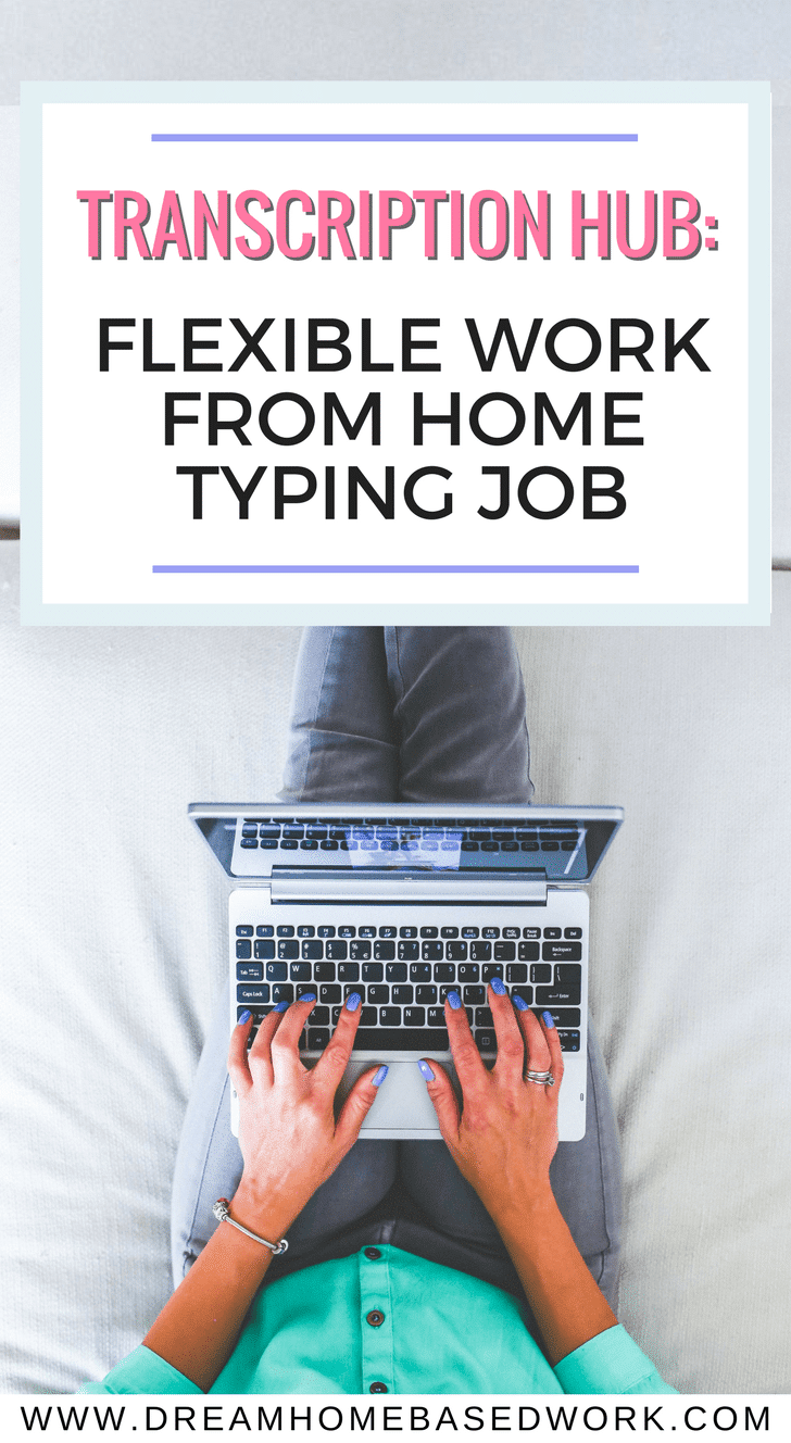 Are you fast on the keyboard? Looking for a flexible work at home typing job? Transcription Hub may be the perfect place for you.